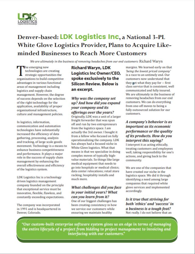 Denver-based: LDK Logistics Inc, a National 3-PL White Glove Logistics Provider, Plans to Acquire Likeminded Businesses to Reach More Customers